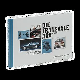 Porsche The Transaxle Era - 40 Years
