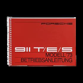 Porsche Instructieboekje voor 911 T, E, S (Duits) – modeljaar 1973